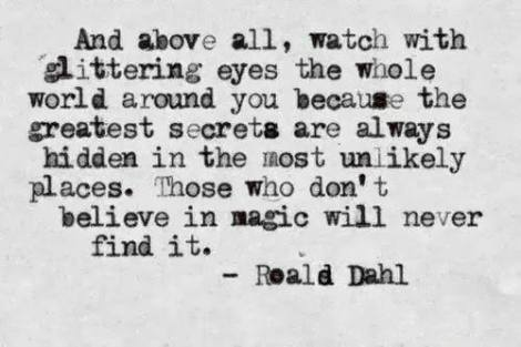 Keep looking for the magic